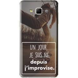 """Coque avec photo personnalisable Samsung Galaxy A7 """"Un jour je suis né, depuis j'improvise"""""""